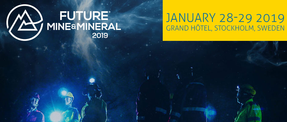 Future Mine and Mineral 2019, Grand Hotel, Stockholm
